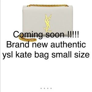 YSL kate small size new !! pre sale announcement !